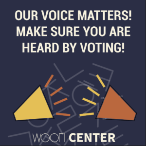Our voice matters! Make sure you are heard by voting!